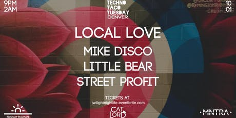 Techno Taco Tuesday: Local Love tickets