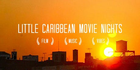 Little Caribbean Movie Nights tickets