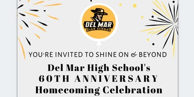 Del Mar High School's 60th Anniversary Homecoming Celebration
