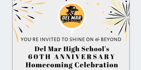 Del Mar High School's 60th Anniversary Homecoming Celebration tickets