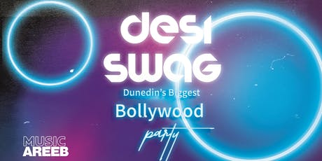 Desi Swag: Dunedin's Swaggiest Bollywood Party tickets