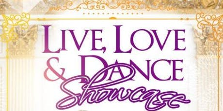 LIVE, LOVE & DANCE SHOWCASE tickets