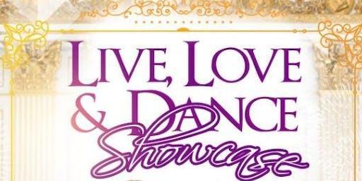 LIVE, LOVE & DANCE SHOWCASE