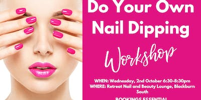 Do Your Own Nail Dipping workshop