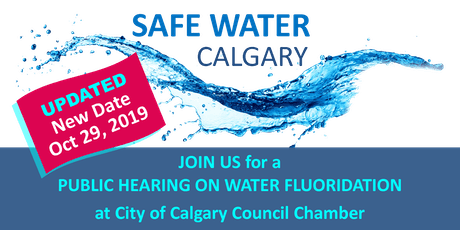Calgary City Council Public Hearing on Water Fluoridation (Free to Attend) tickets