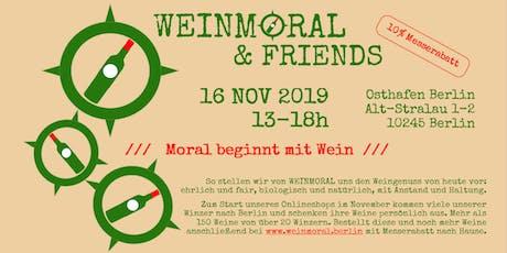 WEINMORAL & FRIENDS - die Weinmesse mit Moral Tickets