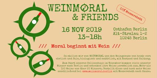 WEINMORAL & FRIENDS - die Weinmesse mit Moral