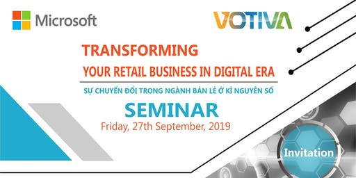 Transforming your Retail Business in  Digital Era