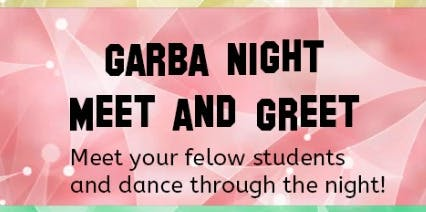 BUIA Garba Night - Meet And Greet