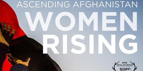 Ascending Afghanistan  - Women Rising MATINEE tickets