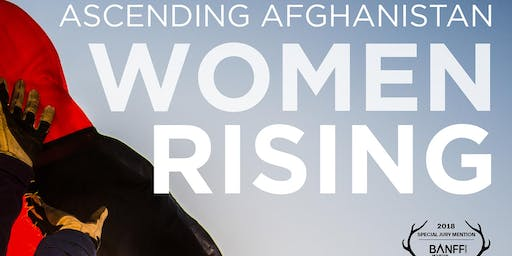 Ascending Afghanistan  - Women Rising MATINEE