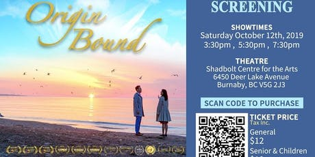 """Origin Bound"" Vancouver Screening《歸途》溫哥華公映 tickets"