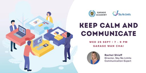 Academy for Business: Keep Calm and Communicate