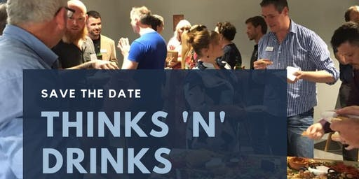 Thinks'n'Drinks I October 24th Ulverstone