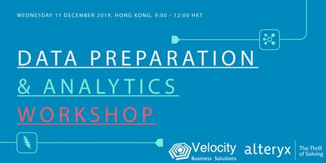 Alteryx Data Preparation & Analytics Workshop (11 December 2019) tickets