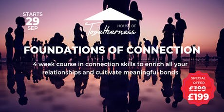Foundations of Connection: A Course in Togetherness tickets