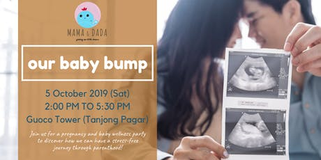 Our Baby Bump 2019 (2.0) tickets