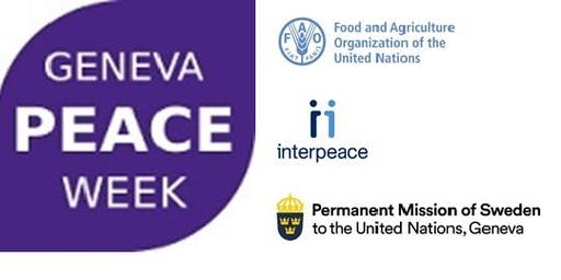 Geneva Peace Week - Sharing common goods for common benefits: Prevention of conflict over natural resources
