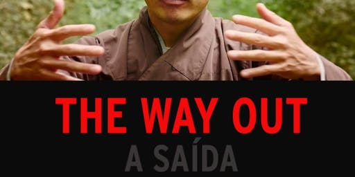 THE WAY OUT - A SAÍDA