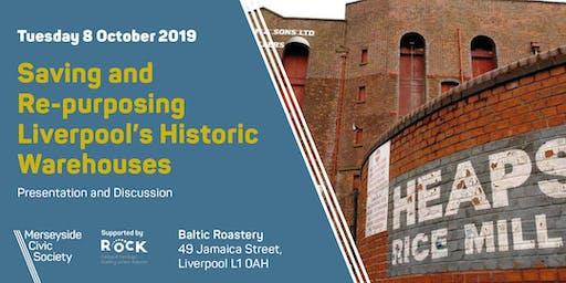 Saving and Re-purposing Liverpool's Historic Warehouses