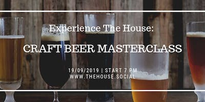 Experience The House: Craft Beer Master Class