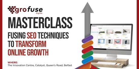 SEO Masterclass:  'Fusing SEO techniques to transform online growth' tickets