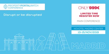 Property Portal Watch Conference - Madrid 2019 tickets