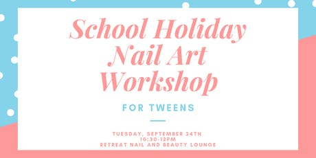 School Holiday Nail Art Workshop tickets
