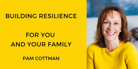 Building Resilience for you and your family tickets