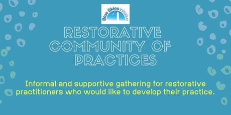 Restorative Community of Practice October  tickets