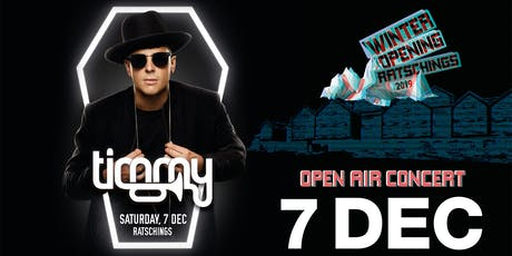 Winter Opening Ratschings pres. TIMMY TRUMPET tickets