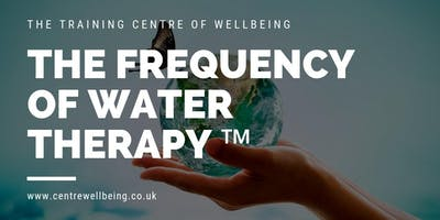 The Frequency of Water Therapy ™