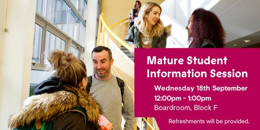 Mature Students Info Session