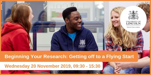 Beginning Your Research: Getting Off to a Flying Start (Doctoral School Induction)