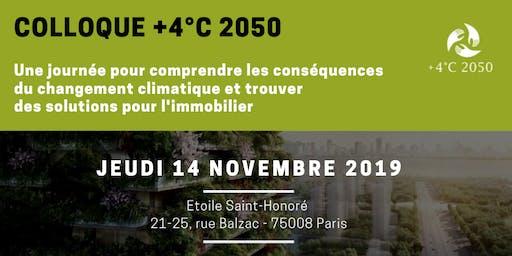 Colloque +4°C 2050: une journée pour comprendre les conséquences du réchauffement climatique et trouver des solutions pour l'immobilier