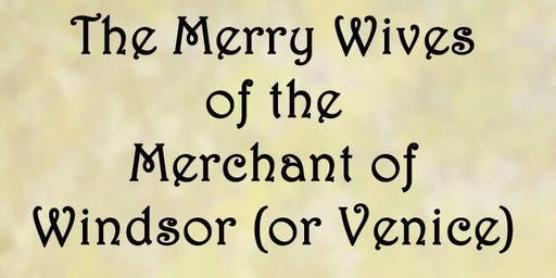 The Merry Wives Of The Merchant Of Windsor (or Venice) at Marion RSL