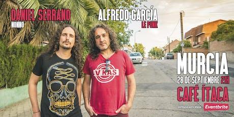 NONNO y ALFREDO GARCÍA en Murcia entradas
