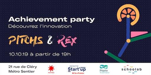 Achievement Party - Découvrer l'innovation par des pitchs et des REX !