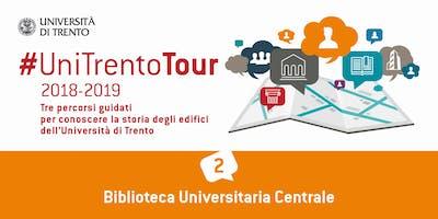 Visita guidata alla nuova Biblioteca Universitaria Centrale di Trento