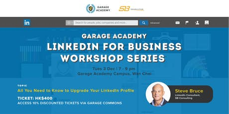 LinkedIn For Busines: All you need to know to upgrade your LinkedIn Profile tickets