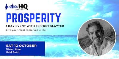 PROSPERITY - 1 day event with Jeffrey Slayter