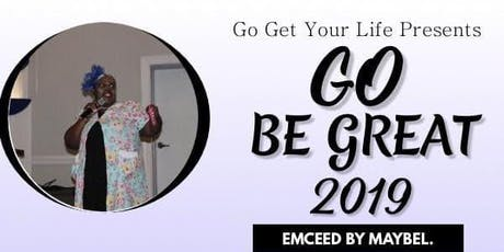 Go Be Great 2019 tickets