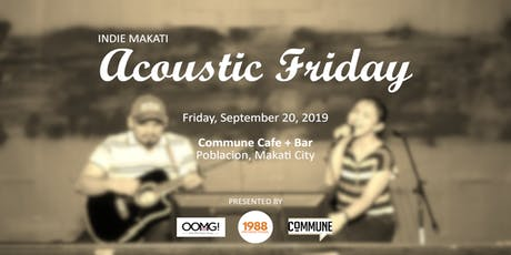 Indie Makati: Acoustic Friday tickets