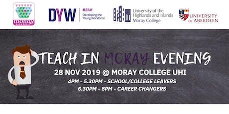 Teach in Moray Evening tickets