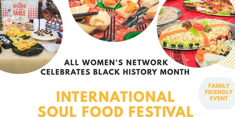 INTERNATIONAL SOUL FOOD FESTIVAL tickets