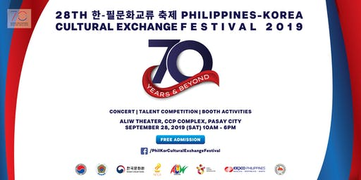 28TH 한 - 필문화교류  축제 PHILIPPINES - KOREA CULTURAL EXCHANGE FESTIVAL 2019
