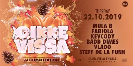 Dikke Vissa - Club Villa Thalia tickets