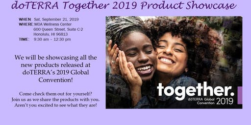 doTERRA Together Product Showcase September 21, 2019 Session #1