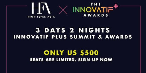 [HFA x Innovatif Plus] 3 Days 3 Nights Innovatif Plus Summit & Awards