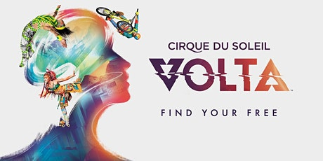 Cirque du Soleil in Los Angeles - VOLTA tickets
